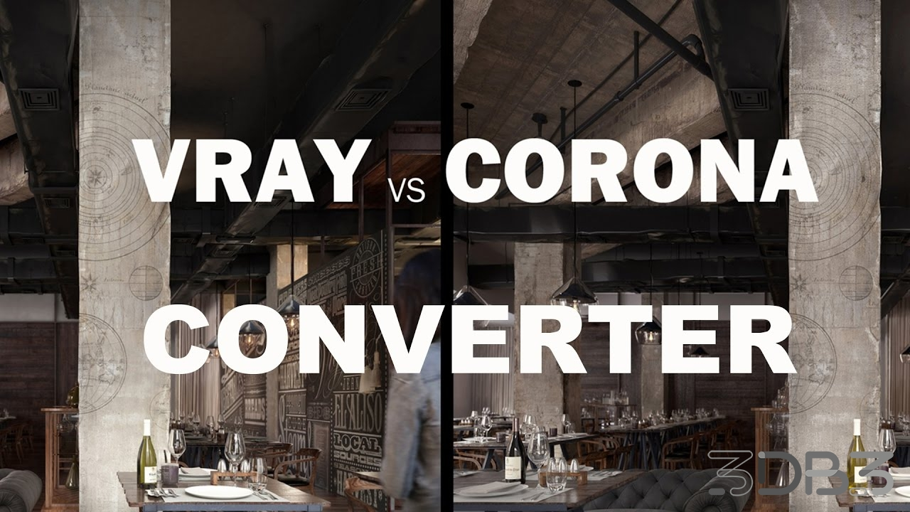 Corona to V-Ray Converter - 3db3 com - Free 3D Model Download